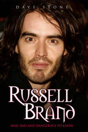 Russell Brand Mad, Bad and Dangerous to Know by Dave Stone image