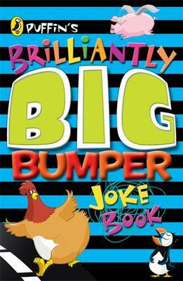Puffin's Brilliantly Big Bumper Joke Book: An A-Z of Everything Funny! by John Byrne image