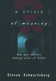 A Crisis of Meaning by Steven Schwartzberg