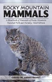 Rocky Mountain Mammals by David M Armstrong image