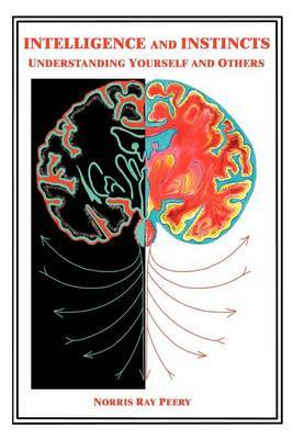 Intelligence and Instincts: Understanding Yourself and Others by Norris Ray Peery image