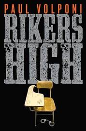 Rikers High by Paul Volponi image