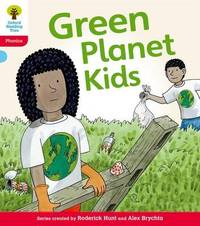 Oxford Reading Tree: Level 4: Floppy's Phonics Fiction: Green Planet Kids by Kate Ruttle