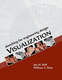 Sketching for Engineering Design Visualization by Jon M. Duff image