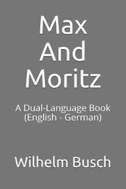 Max and Moritz by Wilhelm Busch