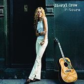 Detours by Sheryl Crow