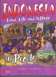 Indonesian Life and Culture People Macmillan Library by Trisha Setori image