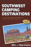 Southwest Camping Destinations by Mike Church