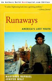 Runaways by Maryanne Raphael