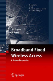 Broadband Fixed Wireless Access by Marc Engels