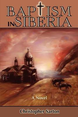 Baptism in Siberia by Christopher Sarton