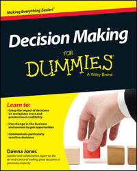 Decision Making for Dummies by Dawna Jones