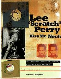 Lee Scratch Perry - Kiss Me Neck by Jeremy Collingwood