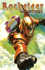 Rocketeer Adventures Volume 1 by Mike Allred