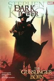 Stephen King's Dark Tower: Gunslinger Born (Marvel Comics #1) by Robin Furth
