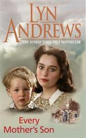 Every Mother's Son by Lyn Andrews image