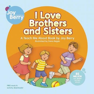I Love Brothers and Sisters by Joy Berry image
