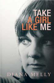 Take a Girl Like Me by Diana Melly image