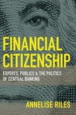 Financial Citizenship by Annelise Riles