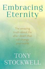 Embracing Eternity by Tony Stockwell image