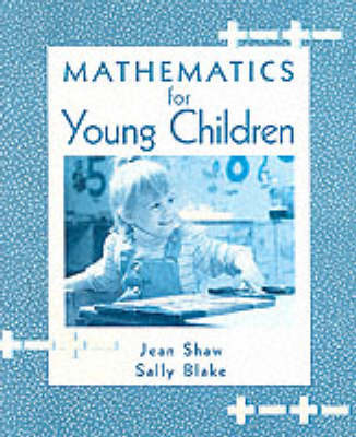Mathematics for Young Children by Jean M. Shaw image