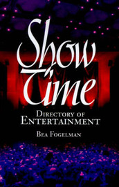 ShowTime: Directory of Entertainment by Bea Fogelman image