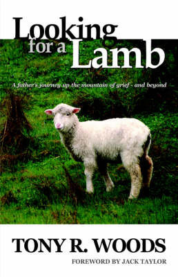 Looking for a Lamb by Tony R Woods