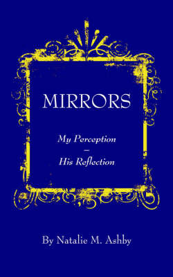 Mirrors by Natalie M. Ashby