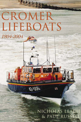 Cromer Lifeboats by Nicholas Leach