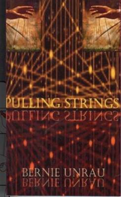 Pulling Strings by Bernie Unrau
