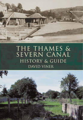 The Thames and Severn Canal by David J. Viner