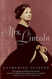 Mrs. Lincoln by Catherine Clinton image
