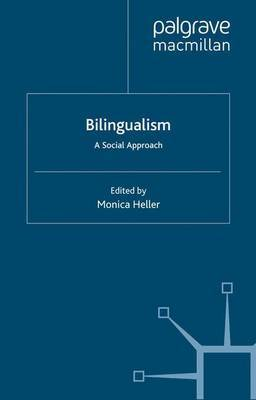 Bilingualism: A Social Approach