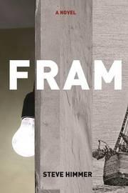 Fram by Steve Himmer image