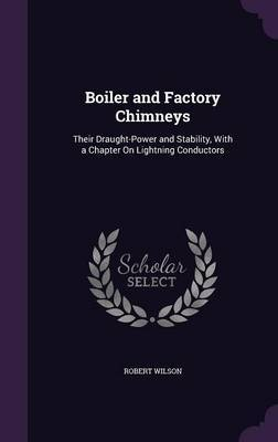 Boiler and Factory Chimneys by Robert Wilson image