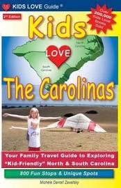 Kids Love the Carolinas by Michele Darrall Zavatsky
