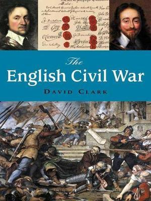The English Civil War by David Clark image