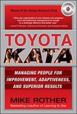 Toyota Kata: Managing People for Improvement, Adaptiveness and Superior Results by Mike Rother