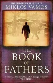 The Book Of Fathers by Miklos Vamos image