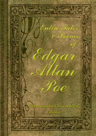 Entire Tales and Poems of Edgar Allan Poe by Edgar Allan Poe image