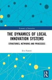 The Dynamics of Local Innovation Systems by Eva Panetti
