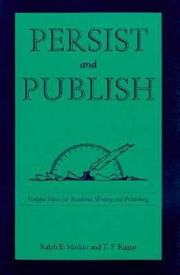 Persist and Publish by Ralph E Matkin image
