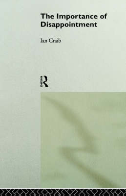 The Importance of Disappointment by Ian Craib