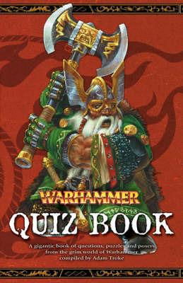 The Warhammer Quiz Book by Adam Troke