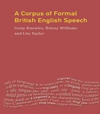 A Corpus of Formal British English Speech by Gerry Knowles image