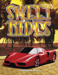Sweet Rides by Katharine Bailey image