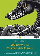 Journey to the Centre of the Earth (Puffin Classics) by Jules Verne