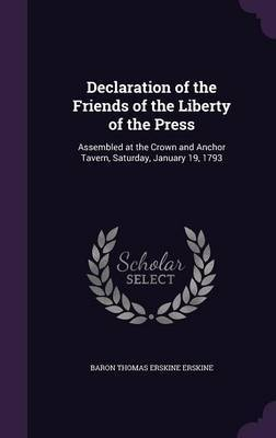 Declaration of the Friends of the Liberty of the Press by Baron Thomas Erskine Erskine image