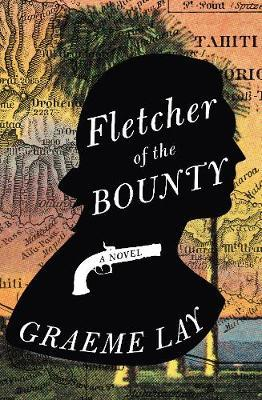 Fletcher of the Bounty by Graeme Lay image