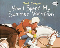 How I Spent My Summer Vacation by Mark Teague image